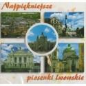 NAJPIĘKNIEJSZE PIOSENKI LWOWSKIE [1 CD]