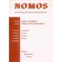 NOMOS. KWARTALNIK RELIGIOZNAWCZY. NR 61-62 (2008): ZNANE I ZAPOMNIANE. TRADYCJE PSYCHOLOGII RELIGII