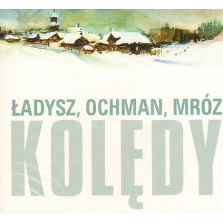 KOLĘDY Bernard Ładysz, Wiesław Ochman, Leonard A. Mróz
