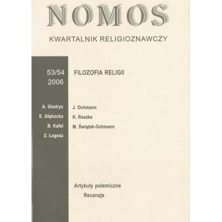 NOMOS. KWARTALNIK RELIGIOZNAWCZY. NR 53-54 (2006): FILOZOFIA RELIGII