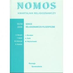 NOMOS. KWARTALNIK RELIGIOZNAWCZY. NR 55-56 (2006): SZKICE RELIGIOZNAWCZO - FILOZOFICZNE
