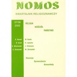 NOMOS. KWARTALNIK RELIGIOZNAWCZY. NR 37-38 (2002): RELIGIA, KOŚCIÓŁ, PAŃSTWO
