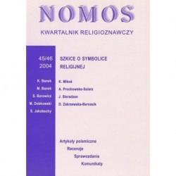 NOMOS. KWARTALNIK RELIGIOZNAWCZY. NR 45-46 (2004): SZKICE O SYMBOLICE RELIGIJNEJ