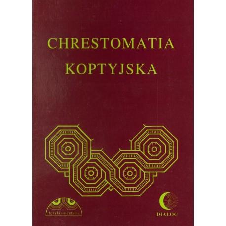 CHRESTOMATIA KOPTYJSKA Albertyna Dembska, Wincenty Myszor