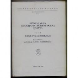 REGIONALNA GEOGRAFIA TURYSTYCZNA ŚWIATA. CZĘŚĆ 2: KRAJE POZAEUROPEJSKIE [antykwariat]