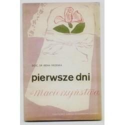 Irena Krzeska PIERWSZE DNI MACIERZYŃSTWA [antykwariat]