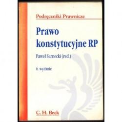 Paweł Sarnecki (red.) PRAWO KONSTYTUCYJNE RP. 6. WYDANIE [antykwariat]