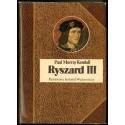 Paul Murray Kendall RYSZARD III [antykwariat]