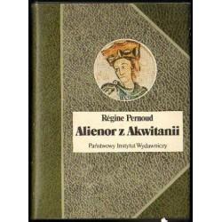 Régine Pernoud ALIENOR Z AKWITANII [antykwariat]