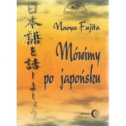 Naoya Fujita MÓWIMY PO JAPOŃSKU (+ CD)