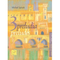 Michał Spisak TRZY PRELUDIA NA FLET I SOPRAN. THREE PRELUDES FOR FLUTE AND SOPRANO