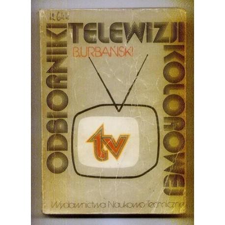 Bolesław Urbański ODBIORNIKI TELEWIZJI KOLOROWEJ [antykwariat]