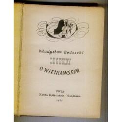 Władysław Bodnicki LEGENDY O WIENIAWSKIM [antykwariat]
