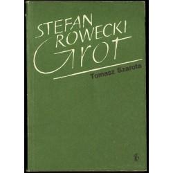 "Tomasz Szarota STEFAN ROWECKI ""GROT"" [antykwariat]"