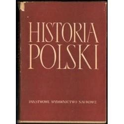 HISTORIA POLSKI TOM IV CZĘŚĆ I: 1918-1926. ROZDZ. I-XIII (1918-1921) [antykwariat]