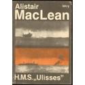 """Alistair Maclean H.M.S. """"ULISSES"""" [antykwariat]"""