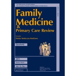 FAMILY MEDICINE & PRIMARY CARE REVIEW - ZESZYT 1/2011