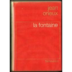 Jean Orieux LA FONTAINE OU LA VIE EST UN CONTE [antykwariat]