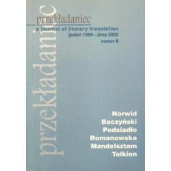 PRZEKŁADANIEC : A JOURNAL OF LITERARY TRANSLATION. NR 6: JESIEŃ 1999-ZIMA 2000