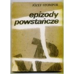 Józef Stompor EPIZODY POWSTAŃCZE [antykwariat]