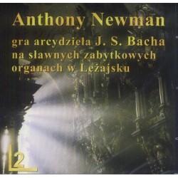 Anthony Newman GRA ARCYDZIEŁA J. S. BACHA NA SŁAWNYCH ZABYTKOWYCH ORGANACH W LEŻAJSKU CZ.2 [CD]