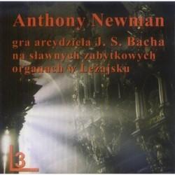 Anthony Newman GRA ARCYDZIEŁA J. S. BACHA NA SŁAWNYCH ZABYTKOWYCH ORGANACH W LEŻAJSKU CZ.3 [CD]