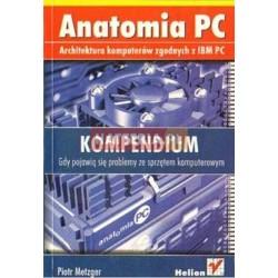 Piotr Metzger ANATOMIA PC. KOMPENDIUM [antykwariat]