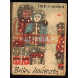 Jack London BELLEW ZAWIERUCHA [antykwariat]