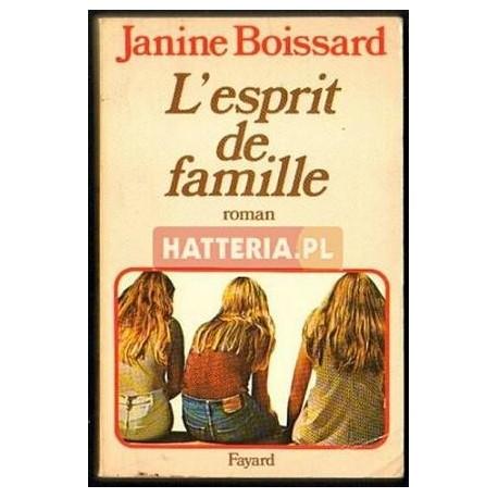 Janine Boissard L'ESPRIT DE FAMILLE [antykwariat]