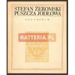 Stefan Żeromski PUSZCZA JODŁOWA [antykwariat]