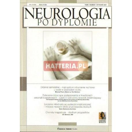 NEUROLOGIA PO DYPLOMIE. TOM 2 NR 1. STYCZEŃ 2007 [antykwariat]