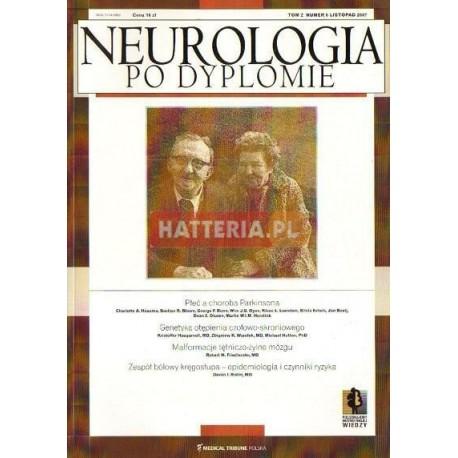 NEUROLOGIA PO DYPLOMIE. TOM 2 NR 6. LISTOPAD 2007 [antykwariat]