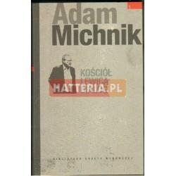 Adam Michnik KOŚCIÓŁ, LEWICA, DIALOG [antykwariat]
