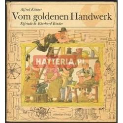 Alfred Konner VOM GOLDENEN HANDWERK [antykwariat]
