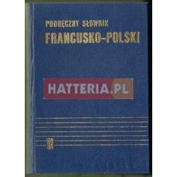 Kazimierz Kupisz, Bolesław Kielski PODRĘCZNY SŁOWNIK FRANCUSKO-POLSKI Z SUPLEMENTEM [antykwariat]