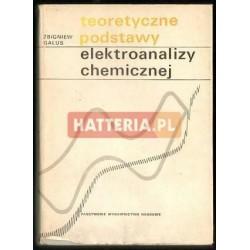 Zbigniew Galus TEORETYCZNE PODSTAWY ELEKTROANALIZY CHEMICZNEJ [antykwariat]