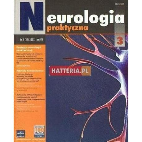 NEUROLOGIA PRAKTYCZNA. NR 3 (36) 2007. TOM 7 [antykwariat]
