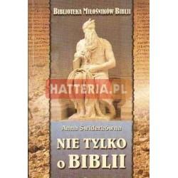 Anna Świderkówna NIE TYLKO O BIBLII [antykwariat]