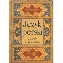 Kaweh Pur Rahnama, Małgorzata Wróblewska JĘZYK PERSKI. CZĘŚĆ IV: JĘZYK MEDIÓW