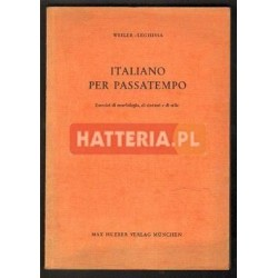 Camillo Weiler, Livio Leghissa ITALIANO PER PASSATEMPO [antykwariat]