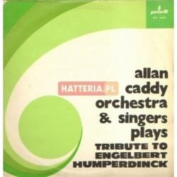 Allan Caddy Orchestra & Singers TRIBUTE TO ENGELBERT HUMPERDINCK [płyta winylowa używana]