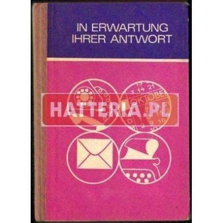 Helena Linkiewicz, Feliks Szczur IN ERWARTUNG IHRER ANTWORT [antykwariat]