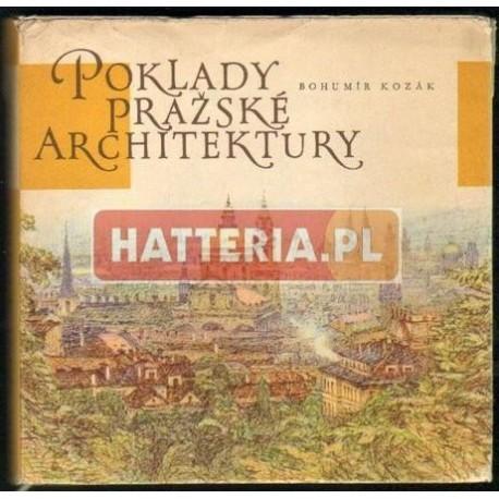 Bohumir Kozak POKLADY PRAZSKE ARCHITEKTURY [antykwariat]