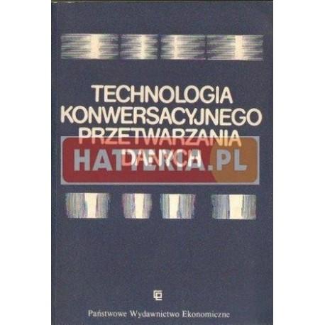 TECHNOLOGIA KONWERSACYJNEGO PRZETWARZANIA DANYCH [antykwariat]