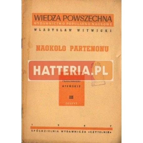 Władysław Witwicki NAOKOŁO PARTENONU [antykwariat]