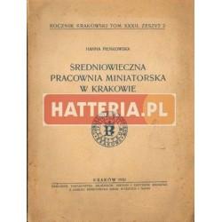 Hanna Pieńkowska ŚREDNIOWIECZNA PRACOWNIA MINIATORSKA W KRAKOWIE [antykwariat]
