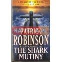 Patrick Robinson THE SHARK MUTINY [antykwariat]