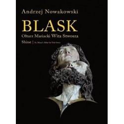 Andrzej Nowakowski BLASK. OŁTARZ MARIACKI WITA STWOSZA