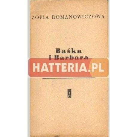 Zofia Romanowiczowa BAŚKA I BARBARA [antykwariat]