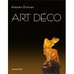 Alastair Duncan ART DECO. CAŁOŚĆ. SZCZEGÓŁOWY PRZEWODNIK PO SZTUCE DEKORACYJNEJ LAT DWUDZIESTYCH I TRZYDZIESTYCH XX WIEKU